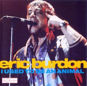 Eric Burdon - I Used To Be An Animal (1988) Reissue 1992