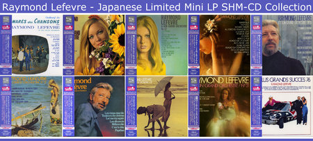 Raymond Lefevre - Albums Collection 1965-1976 (11CD) Japanese Limited Mini LP, SHM-CD [Re-Up]