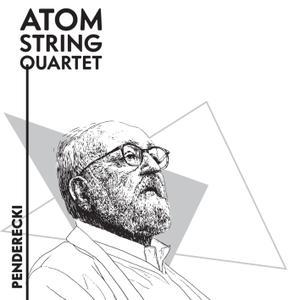 Atom String Quartet - Penderecki (2019)