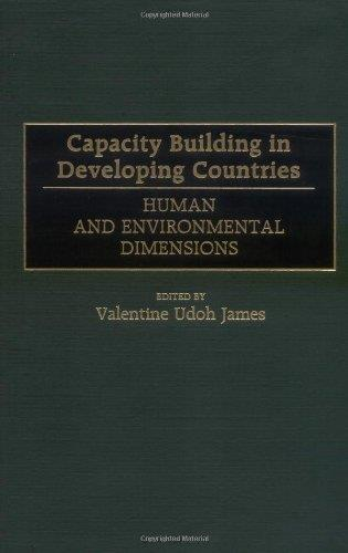 Capacity Building in Developing Countries: Human and Environmental Dimensions (Repost)