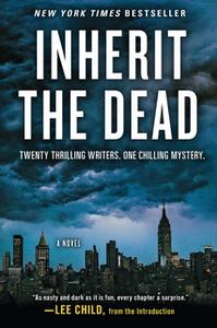 «Inherit the Dead» by Charlaine Harris,Lee Child,C.J. Box,Mary Higgins Clark,John Connolly