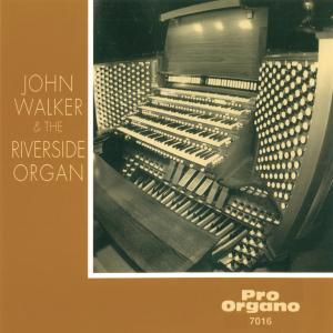 John Walker - John Walker & The Riverside Organ (2019)