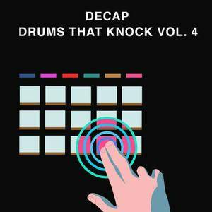 Splice Sounds Decap - Drums That Knock Vol 4 WAV