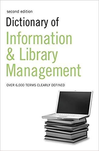 Dictionary of Information and Library Management (Repost)