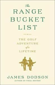 «The Range Bucket List» by James Dodson