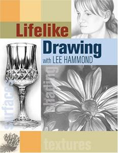 Lifelike Drawing with Lee Hammond (Repost)