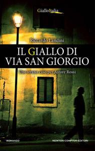 Riccardo Landini - Il giallo di via San Giorgio