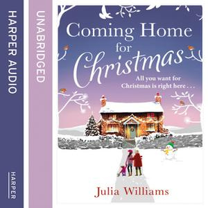 «Coming Home For Christmas» by Julia Williams