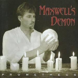 Maxwell's Demon - Prometheus (2001)
