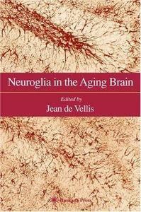 Neuroglia in the Aging Brain (Repost)