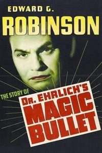 Dr. Ehrlich's Magic Bullet (1940)