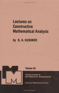 Lectures on Constructive Mathematical Analysis