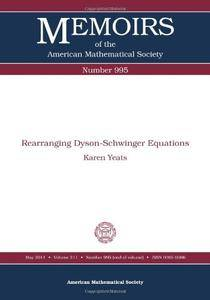 Rearranging Dyson-Schwinger Equations (Memoirs of the American Mathematical Society)
