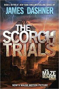 The Scorch Trials (Maze Runner, Book 2)
