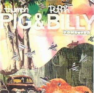 Billy Thorpe & Warren Morgan - Thumpin' Pig and Puffin' Billy Downunda (1973)