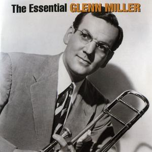 Glenn Miller - The Essential... (2CD) (2005) {Bluebird/Legacy/BMG Music}