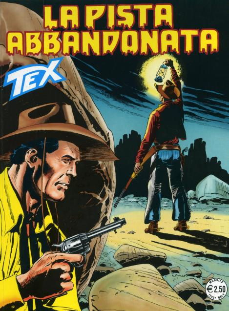Tex Willer n. 547 - La pista abbandonata