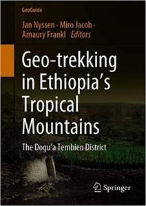 Geo-trekking in Ethiopia's Tropical Mountains: The Dogu'a Tembien District