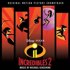 Michael Giacchino - Incredibles 2. Original Soundtrack (2018)