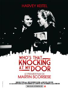 Who's That Knocking at My Door (1967) I Call First