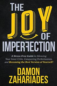 The Joy Of Imperfection