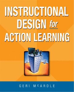 Instructional Design for Action Learning (repost)