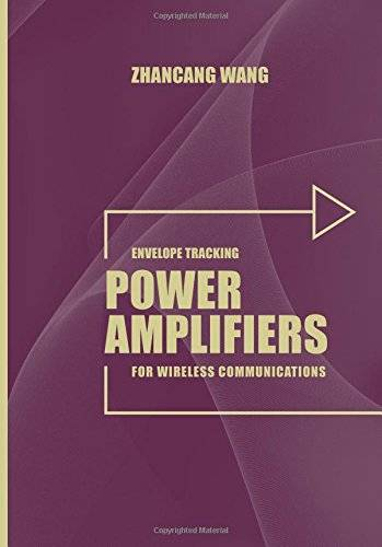 Envelope Tracking Power Amplifiers for Wireless Communications (repost)