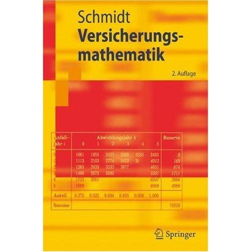 Versicherungsmathematik, 2. Auflage (Springer-Lehrbuch)