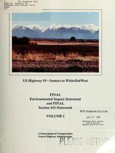 US Highway 93, Somers to Whitefish West : final environmental impact statement and final section 4(f) statement