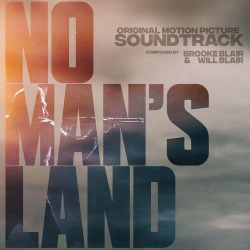 Brooke Blair - No Man's Land (Original Motion Picture ...