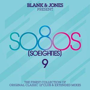 V.A. - Blank & Jones Present So80s (So Eighties) Vol. 9 (2015)