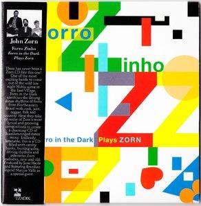 John Zorn - Forro Zinho: Forro In The Dark Plays Zorn (2015) {Tzadik TZ 8334}