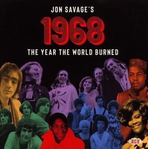 VA - Jon Savage's 1968 The Year the World Burned (2019)