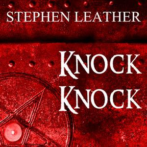 «Knock Knock» by Stephen Leather