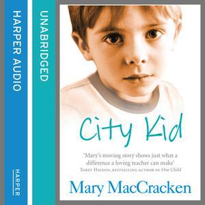 «City Kid» by Mary MacCracken