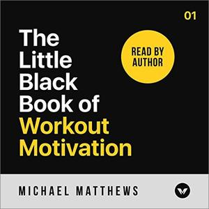 The Little Black Book of Workout Motivation [Audiobook]