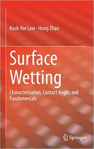 Surface Wetting: Characterization, Contact Angle, and Fundamentals (repost)