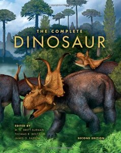 The Complete Dinosaur (Life of the Past)