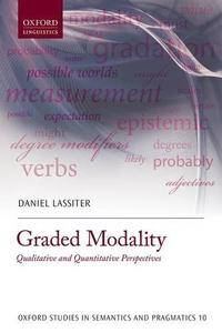 Graded Modality: Qualitative and Quantitative Perspectives