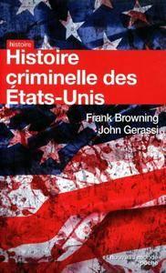"""Frank Browning, John Gerassi, """"Histoire criminelle des Etats-Unis"""""""