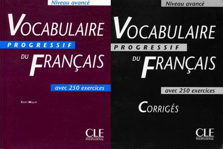 C. Leroy-Miquel, «Vocabulaire progressif du Français avec 250 exercices : Niveau avancé + Corrigés» (repost)