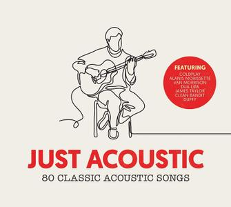 VA - Just Acoustic: 80 Classic Acoustic Songs (2018)
