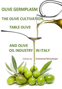 """Olive Germplasm: The Olive Cultivation, Table Olive and Olive Oil Industry in Italy"" ed. by Innocenzo Muzzalupo"