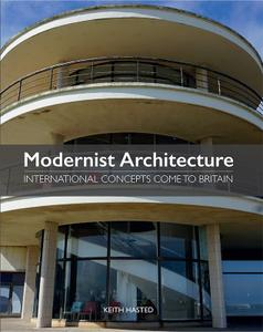 Modernist Architecture: International Concepts Come to Britain