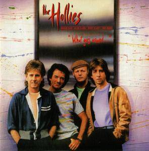 The Hollies - What Goes Around... (1983) {2005, Enhanced Reissue, Remastered}
