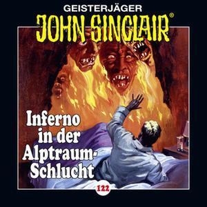 «John Sinclair - Folge 122: Inferno in der Alptraum-Schlucht» by Jason Dark