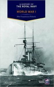 History of the Royal Navy, A: World War I