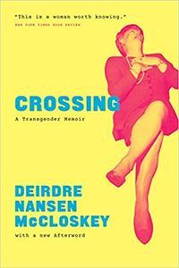 Crossing: A Transgender Memoir