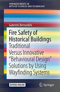 """Fire Safety of Historical Buildings: Traditional Versus Innovative """"Behavioural Design"""" Solutions  [Repost]"""