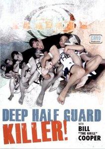 Bill Cooper - Deep Half Guard Killer